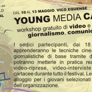 """YOUNG MEDIA CAMPUS"": WORKSHOP DI FOTOGRAFIA, CINEMA, GIORNALISMO"